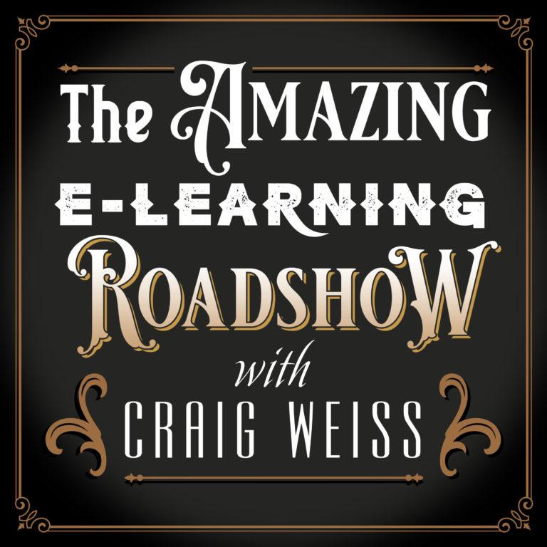 The Amazing E-Learning Roadshow